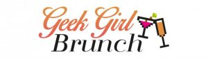 Geek Girls Brunch